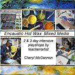 Workshops – Encaustic (hot wax) Mixed Media