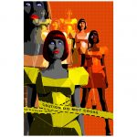 Final Reduction – Caution, Do Not Cross in Yellow Ltd Ed