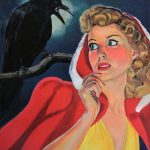 Foreboding – pulp retro raven Little Red Riding Hood